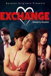 Exchange 2020 Balloons Hindi S01E02 Hot Web Series 720p HDRip 150MB Download & Watch Online