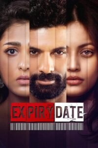 Expiry Date 2020 Hindi S01 Complete Web Series  480p HDRip 750MB Download & Watch Online