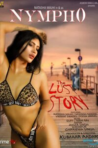 Nympho: The Lust Story 2020 English S01 Complete Hot Web Series 720p HDRip 600MB Download & Watch Online