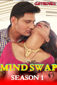 Mind Swap 2020 Hindi S01E04 Hot Web Series 720p HDRip 150MB Download & Watch Online