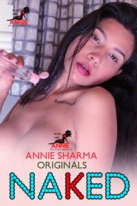 Naked 2020 Hindi Annie Sharma Hot Video 720p HDRip 100MB Download & Watch Online