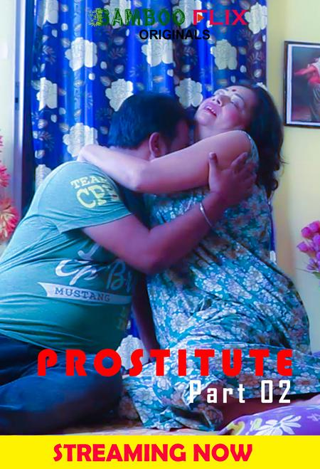 Prostitute 2020 BambooFlix Bengali S01E02 Hot Web Series 720p HDRip 150MB Download & Watch Online