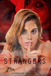 Strangers 2020 Hindi S01E02 Hot Web Series 720p HDRip 300MB Download & Watch Online