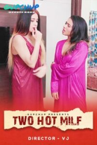 Two Hot Milf 2020 Hindi S01E02 Hot Web Series 720p HDRip 100MB Download & Watch Online