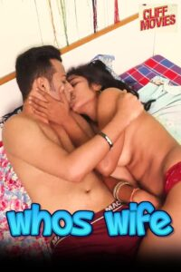 Whos Wife 2020 Hindi S01E01 Hot Web Series 720p HDRip 150MB Download & Watch Online
