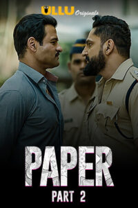 Paper Part: 2 2020 Hindi S01 Complete Hot Web Series ESubs 720p HDRip 450MB Download & Watch Online