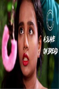 A Slave On Bread 2020 Hindi S01E03 Hot Web Series 720p HDRip 200MB Download & Watch Online