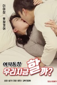 Alumni Shall We Do it Now 2020 Korean Hot Movie 720p HDRip 450MB Download & Watch Online