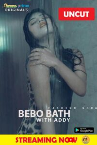 Bebo Bath With Addy 2020 BananaPrime Uncut Hot Video 720p HDRip 100MB Download & Watch Online