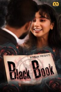 Black Book 2020 Bumbam Hindi S01E02 Hot Web Series 720p HDRip 150MB Download & Watch Online