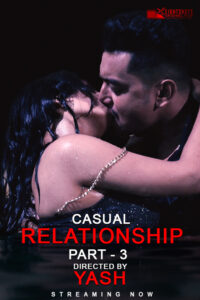 Casual Relationship Part 3 2020 EightShots Hindi Short Film 720p HDRip 150MB Download & Watch Online