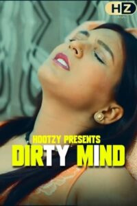 Dirty Mind 2020 Hindi S01E01 Hot Web Series  720p HDRip 200MB Download & Watch Online