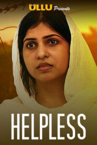 Helpless 2020 Hindi S01 Complete Web Series 720p HDRip 250MB Download & Watch Online