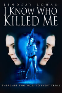 I Know Who Killed Me 2007 English 720p BluRay 900MB Download & Watch Online