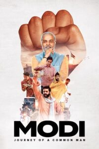 Modi: Journey of A Common Man 2019 Hindi S01 Complete Web Series ESubs 480p HDRip 750MB Download & Watch Online