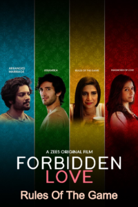 Forbidden Love: Rules Of The Game 2020 Hindi ESubs 720p HDRip 250MB Download & Watch Online