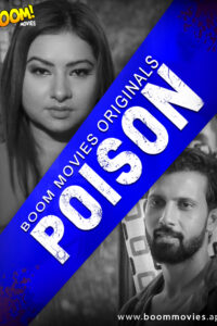 Poison 2020 BoomMovies Original Hindi Short Film 720p HDRip 200MB Download & Watch Online