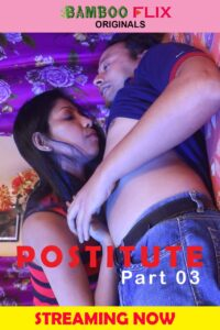 Prostitute 2020 BambooFlix Bengali S01E03 Hot Web Series 720p HDRip 200MB Download & Watch Online