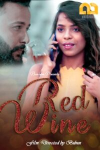Red Wine 2020 Bumbam Hindi S01E02 Hot Web Series 720p HDRip 150MB Download & Watch Online