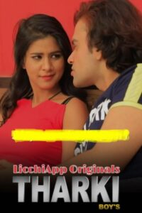 Tharki Boys 2020 Licchi Hindi S01E02 Hot Web Series 720p HDRip 200MB Download & Watch Online