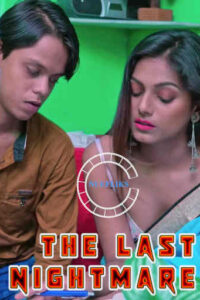 The Last Nightmare 2020 Nuefliks Hindi Short Film 720p HDRip 500MB Download & Watch Online