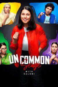 Uncommon Sense with Saloni 2020 Hindi S01E03 ESubs 720p HDRip 150MB Download & Watch Online