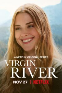Virgin River 2020 S02 Complete NetFlix Series Dual Audio Hindi+English ESubs 720p HDRip 1.2GB Download & Watch Online