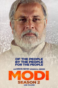 Modi: CM to PM 2020 Hindi S02 Complete Web Series ESubs 720p HDRip 550MB Download & Watch Online