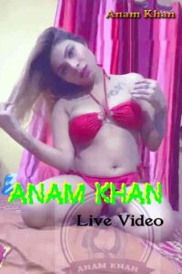 Anam Khan Live Video 2020 Anam Khan Latest Hot Live Video 720p  HDRip 20MB Download & Watch Online