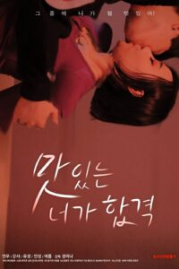 Delicious You Passed 2020 Korean Hot Movie 720p HDRip 400MB Download & Watch Online