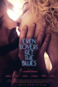 Even Lovers Get The Blues 2020 English Hot Movie 480p DVDRip ESub 350MB Download & Watch Online
