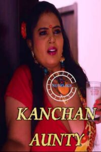 Kanchan Aunty 2020 Hindi S01E03 Hot Web Series 720p HDRip 250MB Download & Watch Online