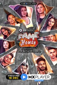 MX TakaTak Fame House 2020 Hindi S01 Complete Web Series ESubs 720p HDRip 950MB Download & Watch Online