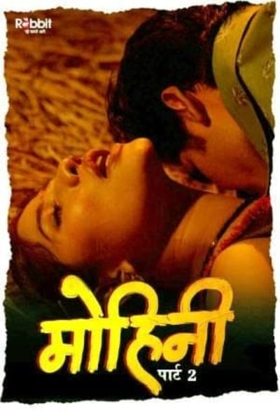 You are currently viewing Mohini 2020 RabbitMovies Hindi S01E03 Hot Web Series 720p HDRip 150MB Download & Watch Online