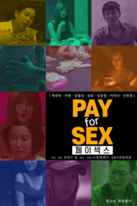 Pay for Sex 2020 Korean Hot Movie 720p HDRip 450MB Download & Watch Online