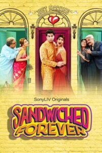 Sandwiched Forever 2020 Hindi S01 Complete Web Series ESubs 720p HDRip 1.4GB Download & Watch Online
