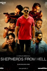 Shepherds From Hell aka Z43 2020 S01 Complete Web Series Dual Audio Hindi+Malayalam MSubs 720p HDRip 1GB Download & Watch Online