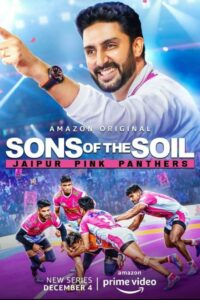 Sons of the Soil: Jaipur Pink Panthers 2020 Hindi S01 Complete Web Series ESubs 720p HDRip 850MB Download & Watch Online