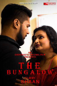 The Bungalow 2020 Hindi S01E02 Hot Web Series 720p HDRip 100MB Download & Watch Online