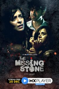 The Missing Stone 2020 Hindi S01 Complete Web Series ESubs 720p HDRip 550MB Download & Watch Online