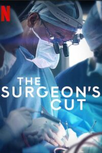 The Surgeons Cut 2020 S01 Complete NetFlix Series Dual Audio Hindi+English ESubs 720p HDRip 1.2GB Download & Watch Online