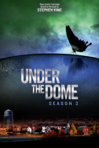Under the Dome 2015 Hindi S03 Complete Web Series 720p HDRip 1GB Download & Watch Online