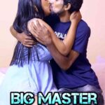 Big Master 2021 Hindi S01E11 Hot Web Series 720p HDRip 200MB Download & Watch Online