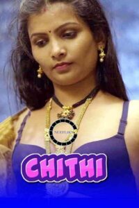 Chithi 2021 Marathi S01E02 Hot Web Series 720p HDRip 250MB Download & Watch Online