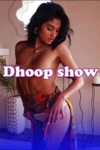 Dhoop Show 2021 Hindi Hot Video 720p HDRip 20MB Download & Watch Online