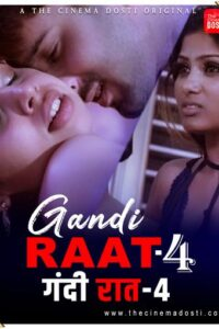 Gandi Raat 4 2021 CinemaDosti Originals Hindi Short Film 720p HDRip 100MB Download & Watch Online