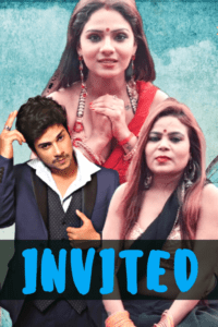 Invited Uncut 2021 HotHit Hindi Short Film 720p HDRip 300MB Download & Watch Online
