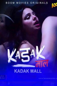 Kadak Maal 2021 BoomMovies Originals Hindi Short Film 720p HDRip 150MB Download & Watch Online