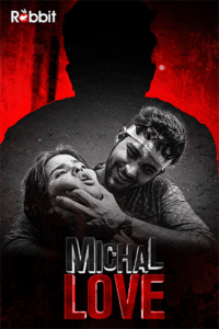 Michal Love 2021 RabbitMovies Hindi S01E01 Hot Web Series 720p HDRip 150MB Download & Watch Online