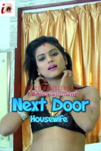 Next Door Housewife 2021 iEntertainment Originals Hot Video 720p HDRip 150MB Download & Watch Online